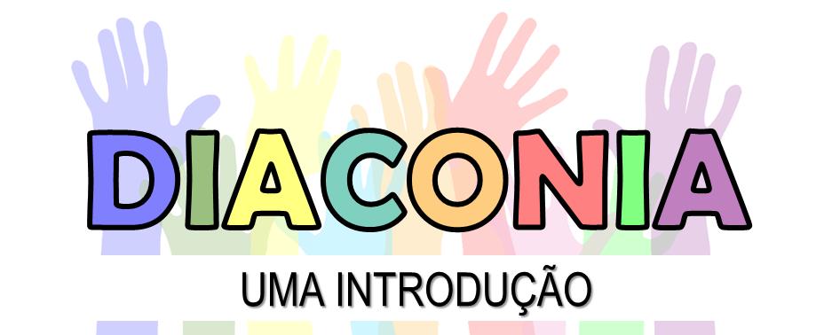 Curso Diaconia - uma introdução